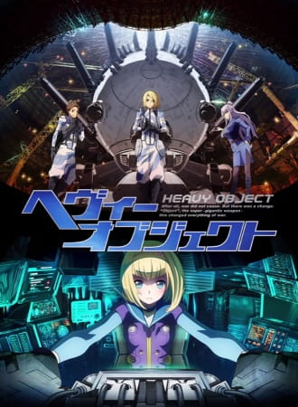 Heavy Object Sub Indo Episode 01-24 End